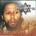 Tony Roots - Gift Of Life