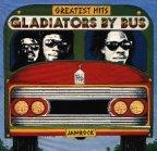 Gladiators (the) - Gladiators By Bus