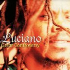 Luciano - Great Controversy