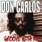 Don Carlos - Groove With Me
