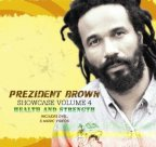Prezident Brown - Health And Strength