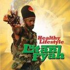 Lutan Fyah - Healthy Lifestyle