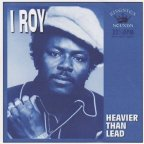 I Roy - Heavier Than Lead