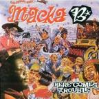 Macka B - Here Comes Trouble