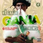 Hi Grade Ganja Anthems Vol.2 - 18 More Blazing Classics