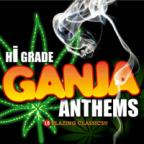 Various Artists - Hi-grade Ganja Anthems Blazing Classics