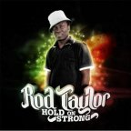 Rod Taylor - Hold On Strong