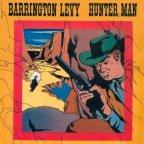 Barrington Levy - Hunter Man