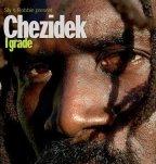 Chezidek - I Grade