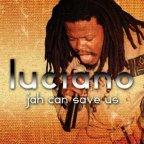 Luciano - Jah Can Save Us