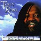 Tony Rebel - Jah Is By My Side / Si Jah Esta A Lado De Mi