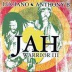 Luciano &amp; Anthony B - Jah Warrior 3