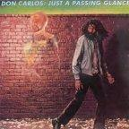 Don Carlos - Just A Passing Glance