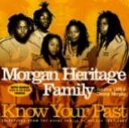 Morgan Heritage - Know Your Past