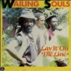 Wailing Souls (the) - Lay It On The Line