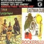 Tetrack & Augustus Pablo - Let's Get Started - Eastman Dub
