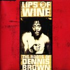 Dennis Brown - Lips Of Wine