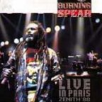 Burning Spear - Live In Paris Zenith 88