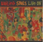 Wailing Souls (the) - Live On