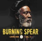 Burning Spear - Living Dub Vol. 5