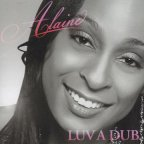 Alaine - Luv A Dub