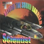Scientist - Mach 1 Beyond Sound Barrier
