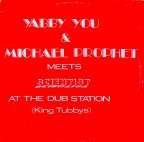 Scientist - Yabby You And Michael Prophet Meets Scientist At The Dub Station
