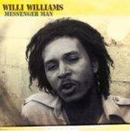 Willi Williams - Messenger Man