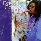 Daweh Congo - Militancy