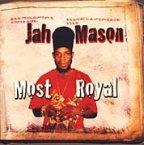 Jah Mason - Most Royal