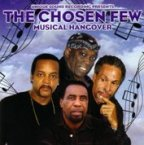 Chosen Few (the) - Musical Hangover