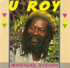 U-Roy - Musical Vision