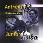 Anthony B &amp; Junior Timba - Nazarene Vow