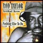 Rod Taylor - Nothing Else To Do