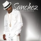 Sanchez - Now & Forever