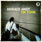 Horace Andy - On Tour