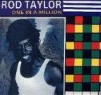 Rod Taylor - One In A Million