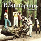 Rastafarians (the) - Orthodox