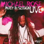 Michael Rose - Party In Session