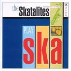 Skatalites (the) - Play Ska