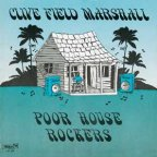 Clive Field Marshall - Poor House Rockers