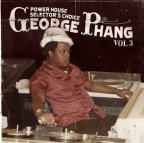 Various Artists - Power House Selector's Choice Vol. 3 George Phang