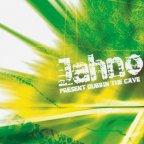 Jahno - Present Dubbin The Cave