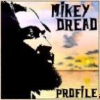 Mikey Dread - Profile
