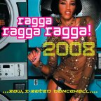 Various Artists - Ragga Ragga Ragga 2008