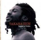 Takana Zion - Rappel à  L'ordre