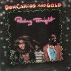 Don Carlos & Gold - Raving Tonight