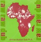U-Brown - Raw Raw Dub - African Rubber Dub Pt 3