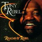 Tony Rebel - Realms Of Rebel