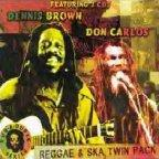 Dennis Brown &amp; Don Carlos - Reggae and Ska Twin Pack